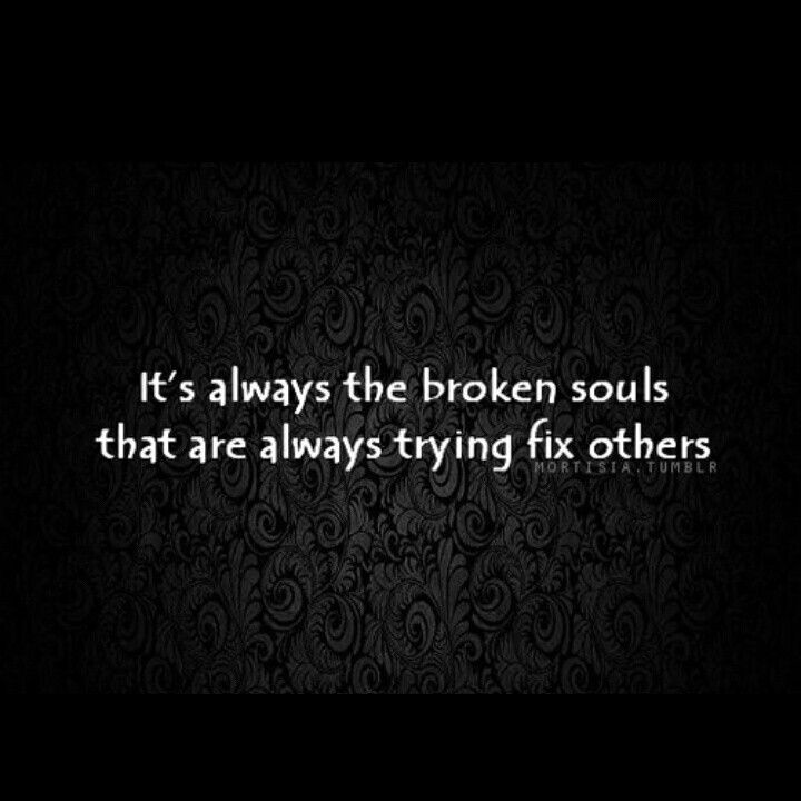 03aff0ca62037b8ef4b83a0c771bfa36 Broken Soul Quotes Helping Others