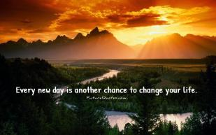every-new-day-is-another-chance-to-change-your-life-quote-3