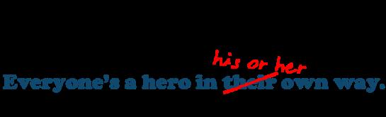 everyone__s_a_hero_by_sunnystreak-d46w3jt