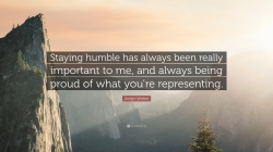 1580614-Jordyn-Wieber-Quote-Staying-humble-has-always-been-really