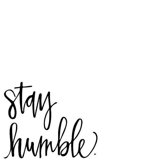 """ Work Hard And StayHumble"""
