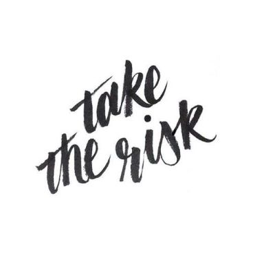 f294e46d677ff09e17f0518dd8cf2a25--take-a-risk-take-the-risk-quotes