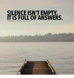 silence-isnt-empty-it-is-full-0f-answers-insta-gram-23442722