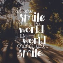 136170-Let-Your-Smile-Change-The-World