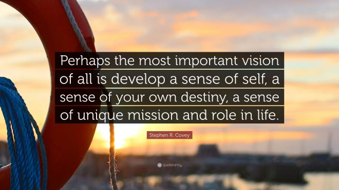 3791116-Stephen-R-Covey-Quote-Perhaps-the-most-important-vision-of-all-is