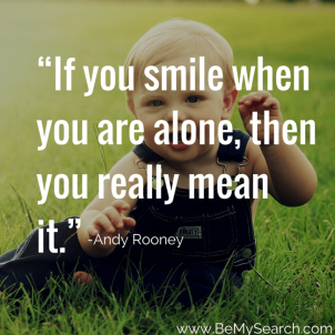 If-you-smile-when-you-are-alone-then-you-really-mean-it