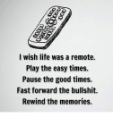 l-wish-life-was-a-remote-play-the-easy-times-27520072