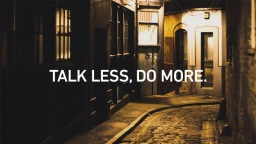 Talk-Less-Do-More