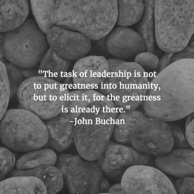 the-task-of-leadership-is-not-to-put-greatness-into-humanity-but-to-elicit-it-for-the-grea