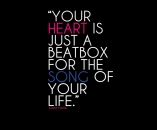 Your-heart-is-just-a-beatbox-for-the-song-of-your-life.-Sandi-Thom