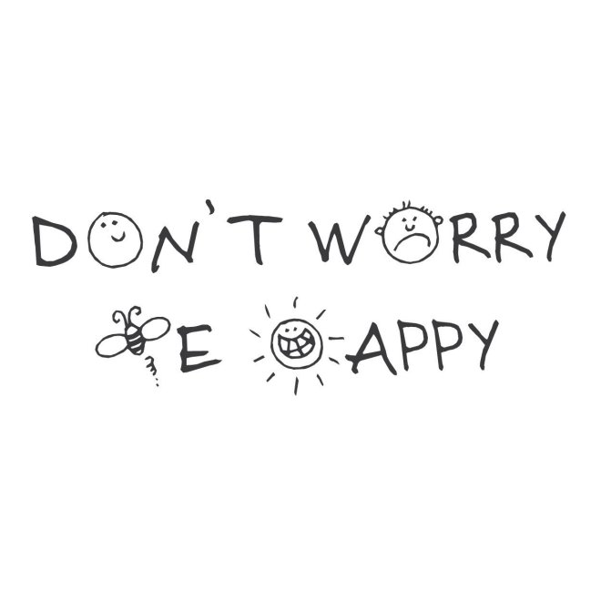43a_DontWorryBeHappy