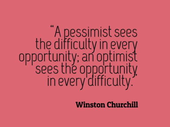 Winston-Churchill-A-pessimist-sees-the-difficulty-in-every-opportunity-an-optimist-sees-the-opportunity-in-every-difficulty