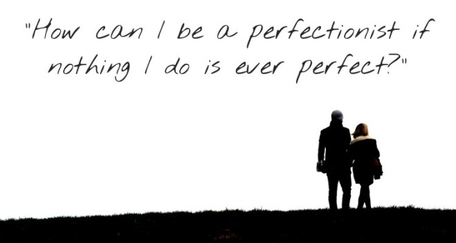 How-can-I-be-a-perfectionist