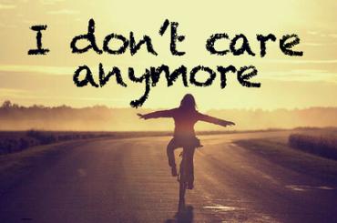 i-dont-care-anymore-tumblr_mksi38rmin1s2ajc4o1_400_large