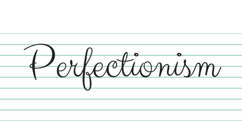 """""""Perfectionism"""""""